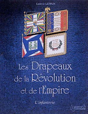 French Infantry Flags 1789-1815 book