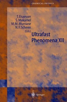 Ultrafast Phenomena XII by Thomas Elsaesser