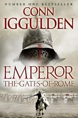 Emperor: #1 The Gates of Rome by Conn Iggulden