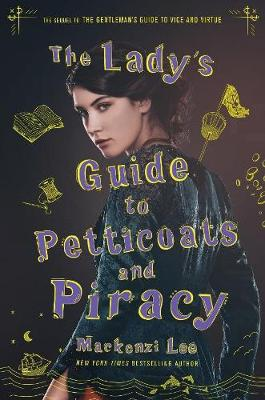The Lady's Guide to Petticoats and Piracy book