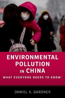 Environmental Pollution in China by Daniel Gardner