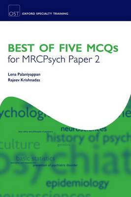 Best of Five MCQs for MRCPsych Paper 2 by Lena Palaniyappan