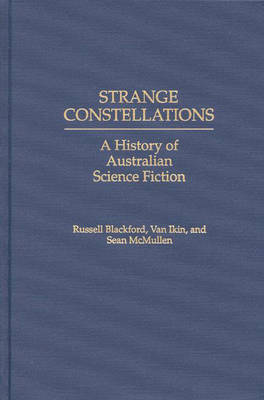 Strange Constellations by Russell Blackford