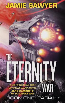 The Eternity War: Pariah by Jamie Sawyer