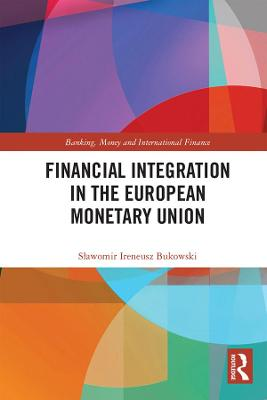 Financial Integration in the European Monetary Union book