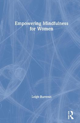 Empowering Mindfulness for Women book