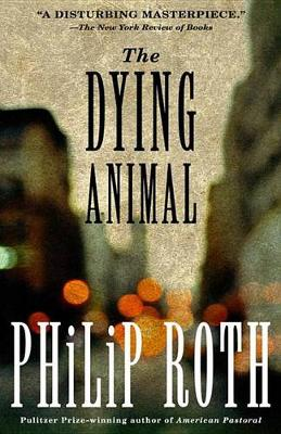 Dying Animal by Philip Roth
