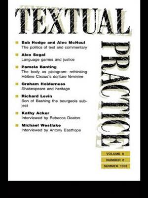Textual Practice  Volume 6, Issue 2 by Terence Hawkes