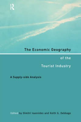 Economic Geography of the Tourist Industry book