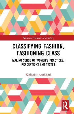 Classifying Fashion, Fashioning Class book