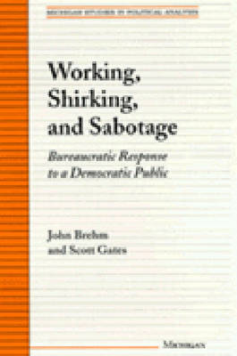 Working, Shirking and Sabotage by John Brehm