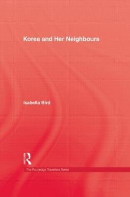 Korea & Her Neighbours Hb book