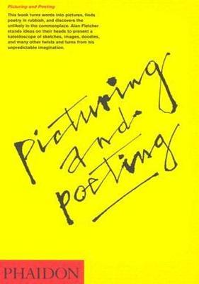 Picturing and Poeting by Alan Fletcher