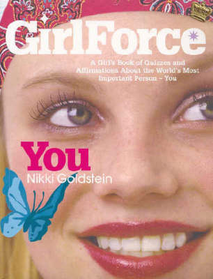 GirlForce: You by Nikki Goldstein