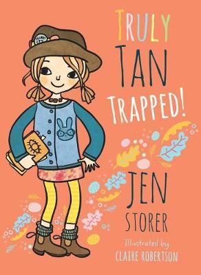 Truly Tan: #6 Trapped! by Jen Storer