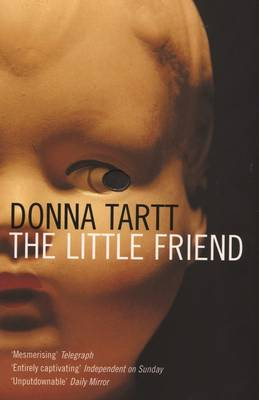 The The Little Friend by Donna Tartt
