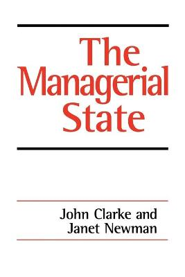 The Managerial State by John H. Clarke