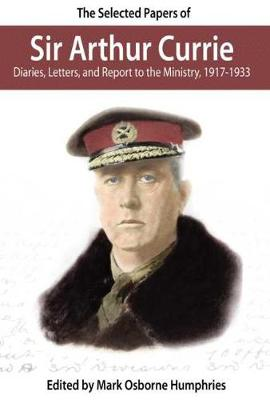 Selected Papers of Sir Arthur Currie book