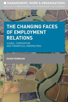 Changing Faces of Employment Relations by David Farnham