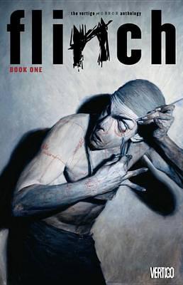 Flinch Book One TP by Brian Azzarello