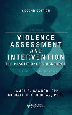 Violence Assessment and Intervention by James S. Cawood