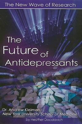 The Future of Antidepressants by Heather Docalavich