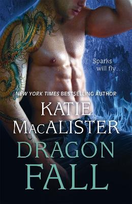 Dragon Fall (Dragon Fall Book One) by Katie MacAlister