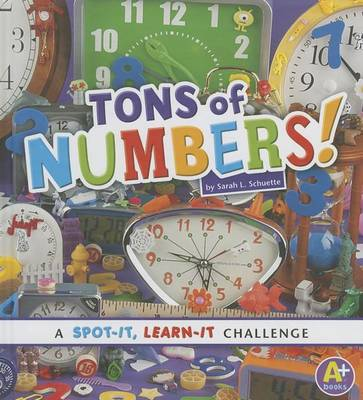 Tons of Numbers! by Sarah L. Schuette
