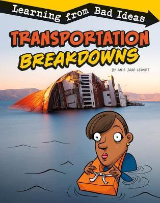 Transportation Breakdowns: Learning from Bad Ideas book