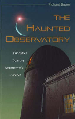 Haunted Observatory by Richard Baum