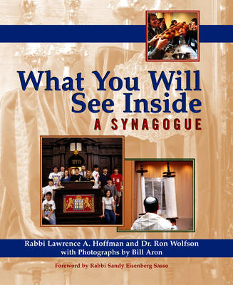 What You Will See Inside a Synagogue by Lawrence A. Hoffman