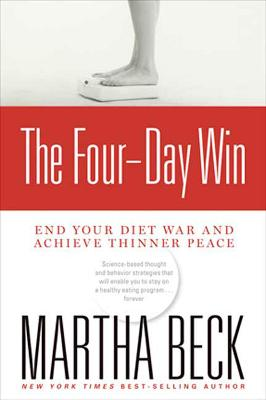 Four-Day Win by Martha Beck