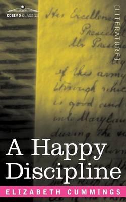 A Happy Discipline by Elizabeth Cummings