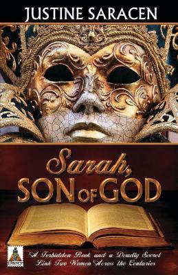 Sarah, Son of God by Justine Saracen