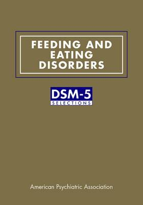 Feeding and Eating Disorders by American Psychiatric Association