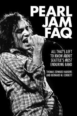 Pearl Jam FAQ by Bernard M. Corbett
