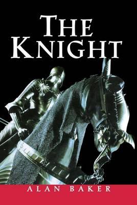 Knight by Alan Baker