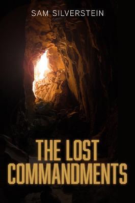 Lost Commandments by Sam Silverstein
