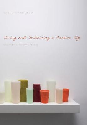 Living and Sustaining a Creative Life book