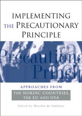 Implementing the Precautionary Principle by Nicolas de Sadeleer