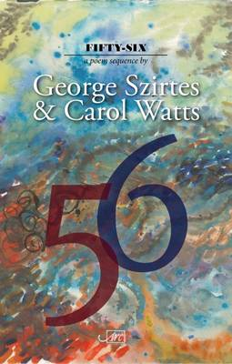 Fifty-Six by George Szirtes