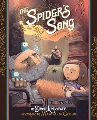 The Spider's Song by Dr. Simon Longstaff
