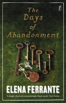The Days of Abandonment by Elena Ferrante
