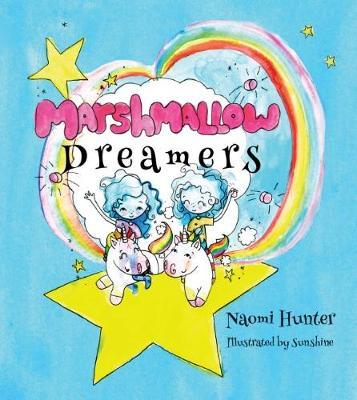 Marshmallow Dreamers by Naomi Hunter