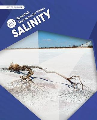 Australia's Environmental Issues: Salinity by Peter Turner