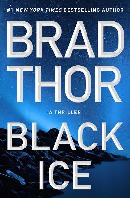 Scot Harvath: #20 Black Ice by Brad Thor