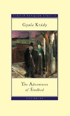 Adventures of Sinbad by Gyula Krudy