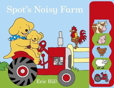 Spot's Noisy Farm book