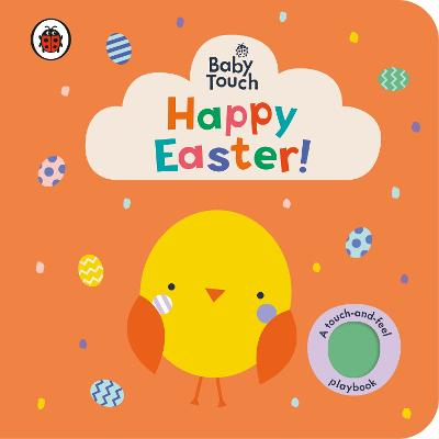 Baby Touch: Happy Easter! by Ladybird