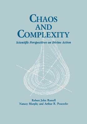 Chaos and Complexity by Robert John Russell